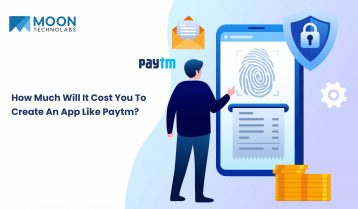 How Much Will It Cost You To Create An App Like Paytm?