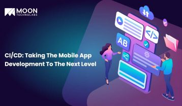 CI/CD: Taking The Mobile App Development To The Next Level